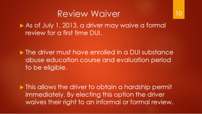 10-review-waiver-waive-for-1st-time-dui-enroll-in-dui-school-hardship-permit-immediately