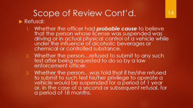 14-scope-of-review-contd-refusal-did-person-actually-refuse-implied-consent-read