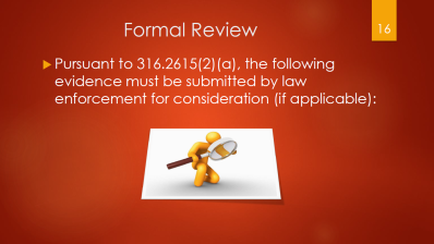 16-formal-review-per-statute-316-26152a-evidence-must-be-submitted-by-law-enforcement