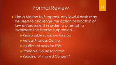 19-formal-review-lawful-basis-to-challenge-reasonable-suspicion-for-stop-actual-physical-control-insufficient-basis-for-fses-probable-cause-for-arrest-reading-of-implied-consent