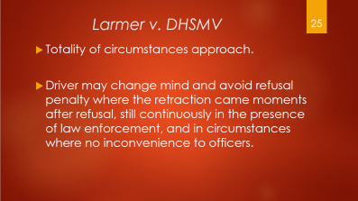 25-larmer-v-dhsmv-totality-of-circumstances-approach-driver-may-change-mind-and-avoid-refusal